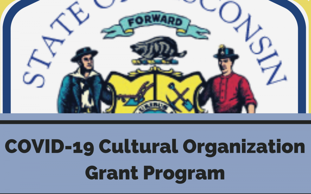 COVID-19 Cultural Organization Grant Program For Wisconsin