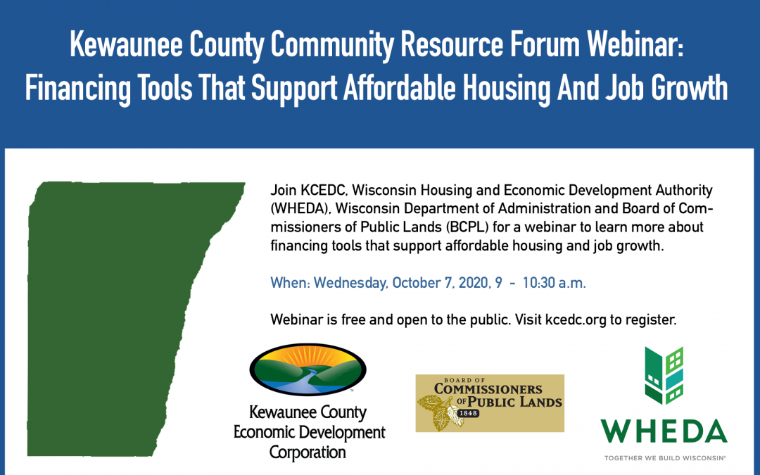 Kewaunee County Community Resource Forum Webinar: Financing Tools That Support Affordable Housing And Job Growth