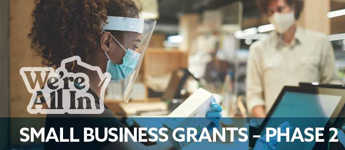 We're All In Small Business Grant – Phase 2