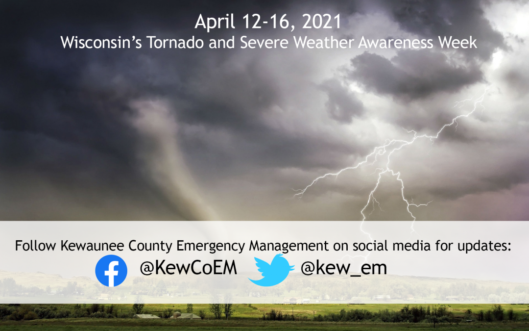Wisconsin's Tornado and Severe Weather Awareness Week April 12-16, 2021